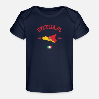 Sicily in your heart - Organic Baby T-Shirt