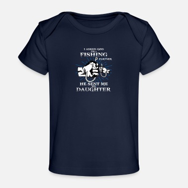 Fishing Fish Gift Dad And Daughter Fishing Partners - Organic Baby T-Shirt