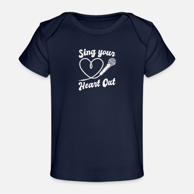 I Heart Karaoke Sing Your Heart Out I Microphone Singing Karaoke - Organic Baby T-Shirt