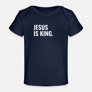 Kerk Jesus Is King - Christian Quotes - Baby bio-T-shirt
