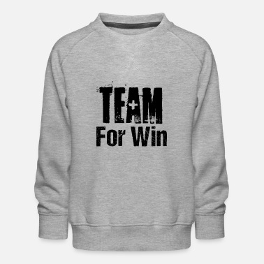 Competition Team for the Win Competition Team Competition - Kids' Premium Sweatshirt