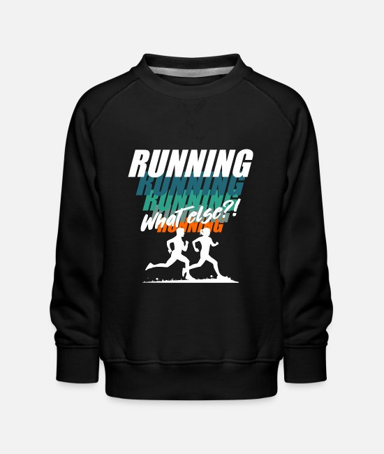 Triathlon Hoodies & Sweatshirts - Running runner running marathon saying gift - Kids' Premium Sweatshirt black