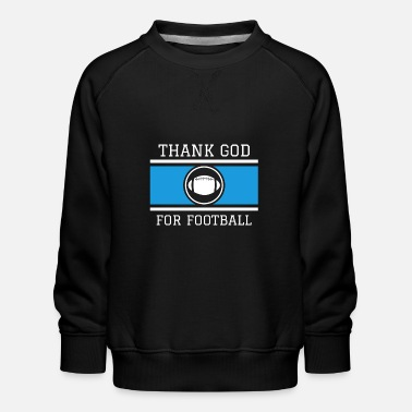 Mariée Football américain Dieu Faith Church Gift - Sweat ras-du-cou Premium Enfant