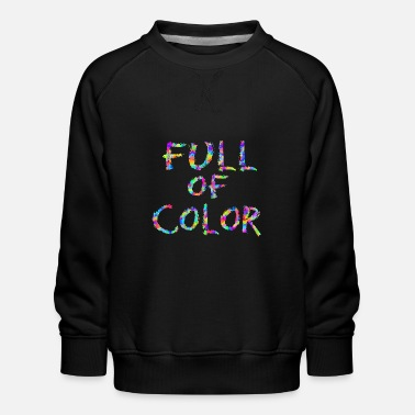 Full Of Color Full of Color - Kinder Premium Pullover