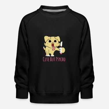 Psychobilly Sweet but psycho - dog with knife - Kids' Premium Sweatshirt
