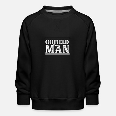 Oil Field Worker Oil field worker oil worker oil man profession gift - Kids' Premium Sweatshirt