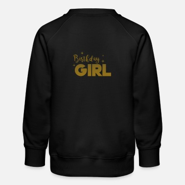 Birthday Birthday Girl - Birthday Girl - Lahja - Lasten premium-collegepaita