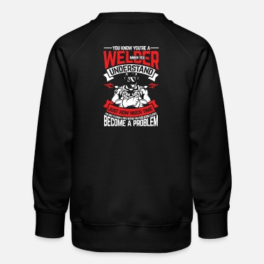 Oxyacetylene Welding You know that you are a welder - Kids' Premium Sweatshirt