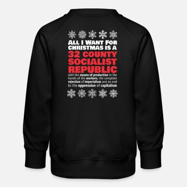 Socialist United Ireland 32 county socialist republic Christmas shirt - Kids' Premium Sweatshirt
