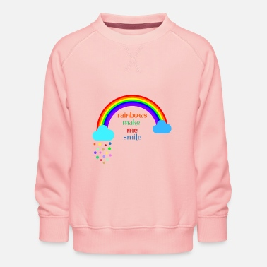 rainbows make me smile; Rainbow; smile; lgbt - Kids' Premium Sweatshirt