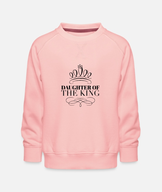 King Child Hoodies & Sweatshirts - Daughter of the King & Child of God | Christian - Kids' Premium Sweatshirt crystal pink