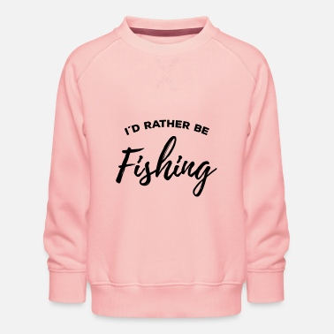 North Sea I'd rather be fishing Cool angler gift - Kids' Premium Sweatshirt