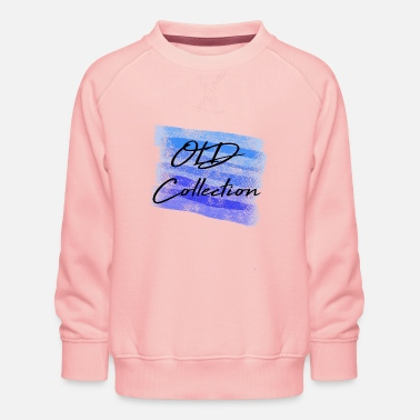 Chill Old Collection / Funny / Trend / Sayings - Kids' Premium Sweatshirt