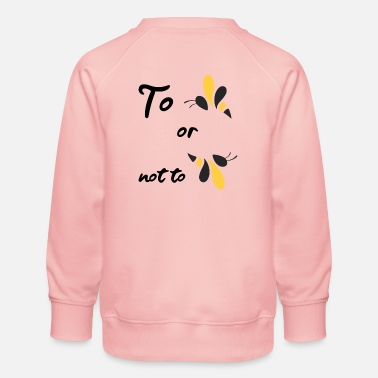 Question that is the question of all questions - Kids' Premium Sweatshirt