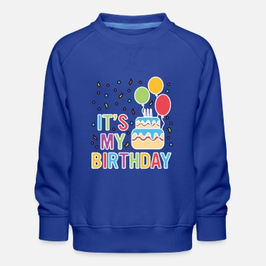 Birthday Tshirt Its My Birthday Kinder Geburtstag Junge - Kinder Premium Pullover