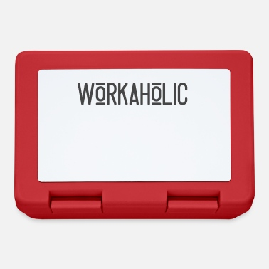 Workaholic Workaholic. - Lunchbox