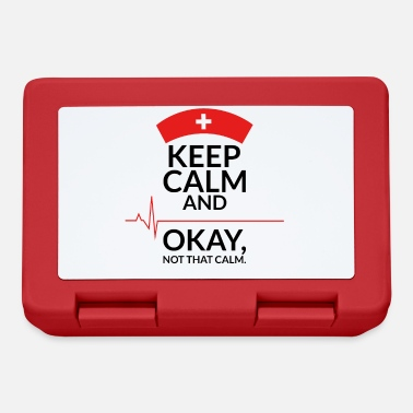 Calm keep calm and okay not that calm - Lunchbox