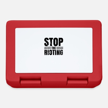 Riot Stop rioting - Lunchbox