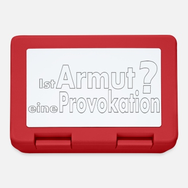 Provokation Armut Provokation - Brotdose