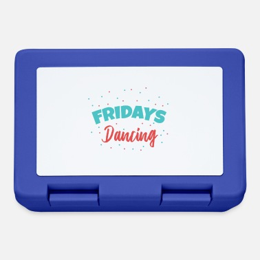 Dance Studio Fridays For Dancing Dancers Funny gift idea - Lunchbox