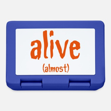 Almost Alive (Almost) - Lunchbox