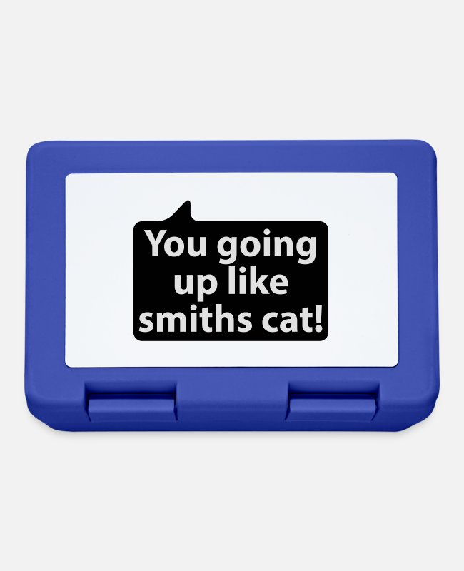 Quote Lunchboxes - You going up like smiths cat | german phrases - Lunchbox royal blue