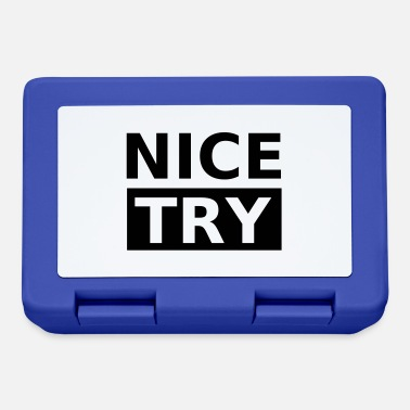 Try Try Try Nice Try, Nice try - Lunchbox