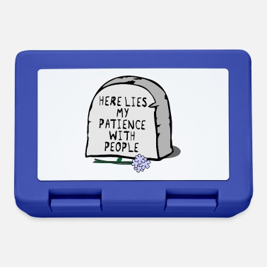Patience Patience with people - Lunchbox