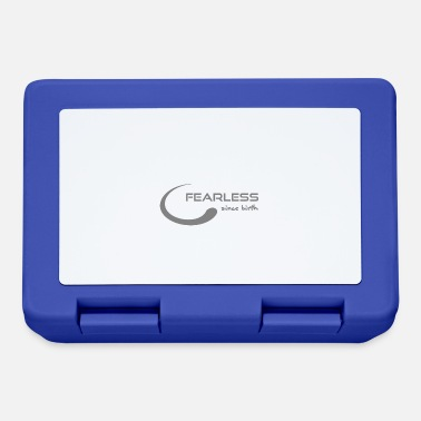 Fearless Fearless since Birth - fearless since birth - Lunchbox
