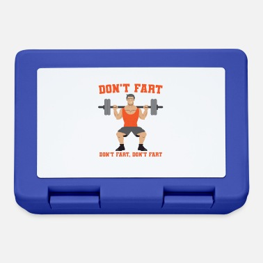 Squatters Don't fart weightlifter shirt - Lunchbox