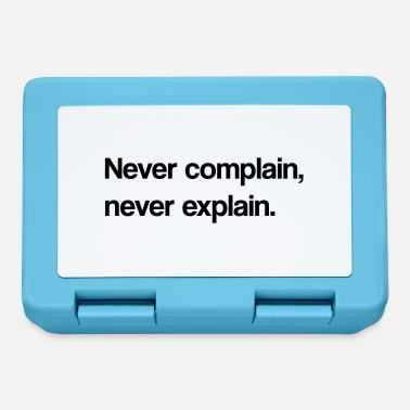Complain Never complain - Lunchbox