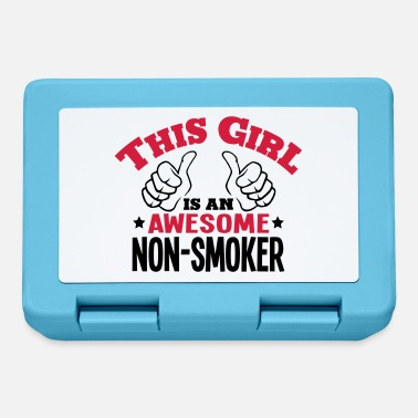 Nonsmoking this girl is an awesome nonsmoker 2col - Lunchbox