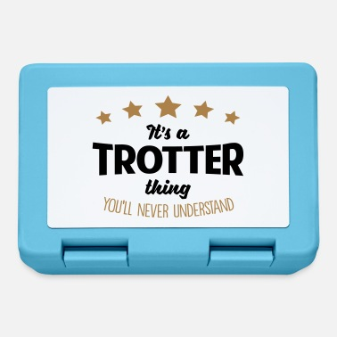 Trotter It's a trotter name thing stars never und - Lunchbox