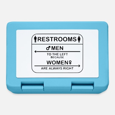 Restroom Restroom Women are always right - Lunchbox