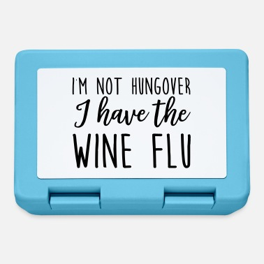 Swine Flu I'm Not Hungover I Have The Wine Flu - Lunchbox