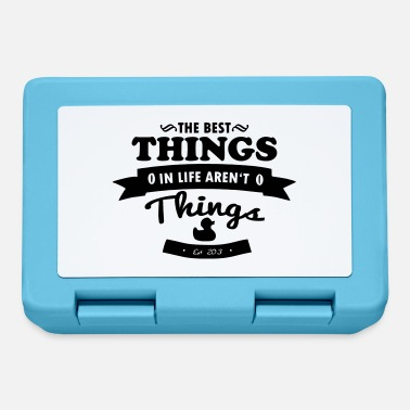 Thing The best things in life aren´t things - Lunchbox