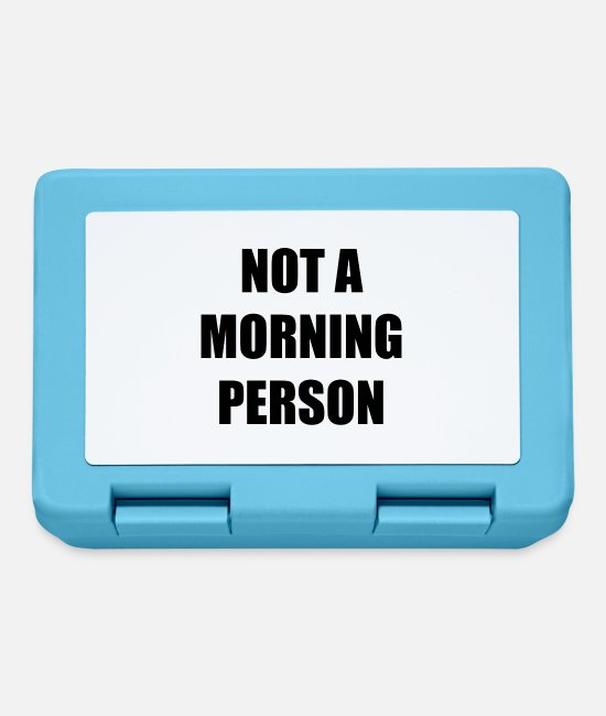 Tea Lunchboxes - not a morning person - Lunchbox sapphire blue