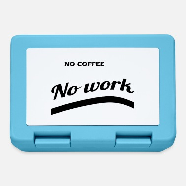 Coffee coffee - No coffee - Lunchbox