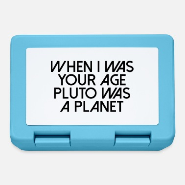 Scifi WHEN I WAS YOUR AGE PLUTO WAS A PLANET - Lunchbox