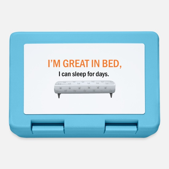 Bed Lunchboxes - I'm great in bed, I can sleep for days. - Lunchbox sapphire blue
