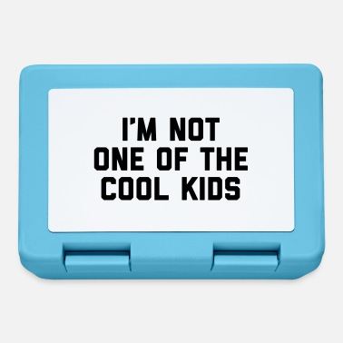 Cool Quote The Cool Kids Funny Quote - Lunchbox
