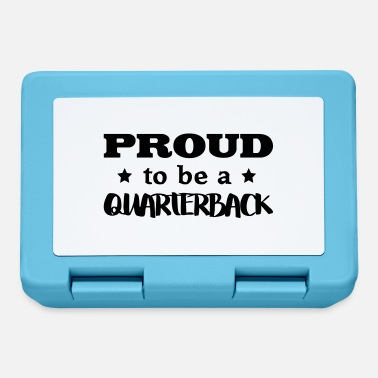 Quarterback quarterback proud to be - Lunchbox
