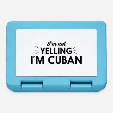Im Not Yelling Im Cuban I'm Not Yelling I'm Cuban - Lunchbox