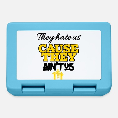 Us Theyhate us cause they is not us - Lunchbox