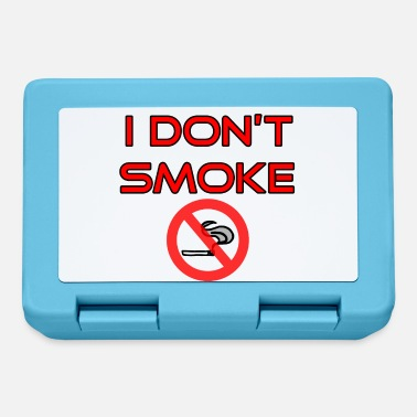 No Smoking I do not smoke - No smoking - Lunchbox