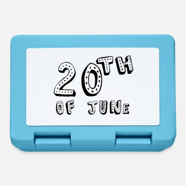 20th 20th of June - Lunchbox