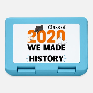 Class of 2020 We made HISTORY - Lunchbox
