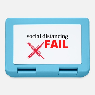 social distancing FAIL - Lunchbox