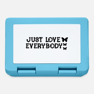 Everybody Just Love Everybody - Brotdose