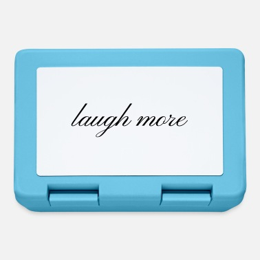 Laughter Laughter laugh more Laughter is a healthy gift idea - Lunchbox